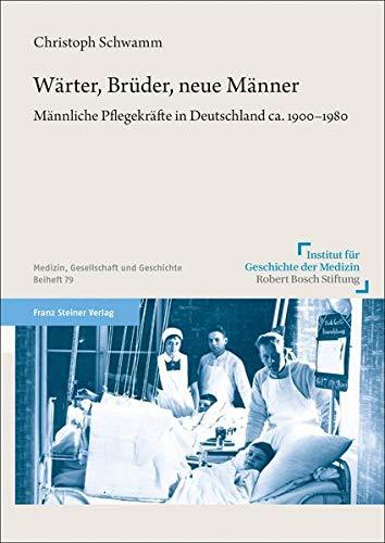 """Neuerscheinung: """"Wärter, Brüder, neue Männer"""" von Christoph Schwamm"""